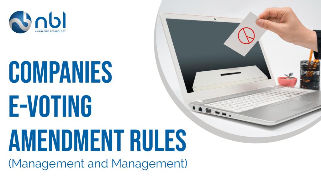 Companies E voting Amendment Rules (Management and Management)