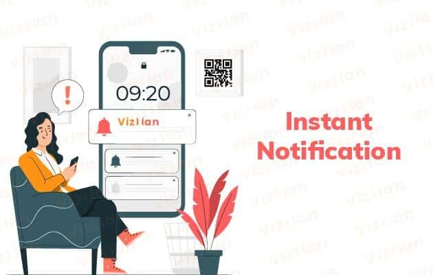instant notification for visitor management system