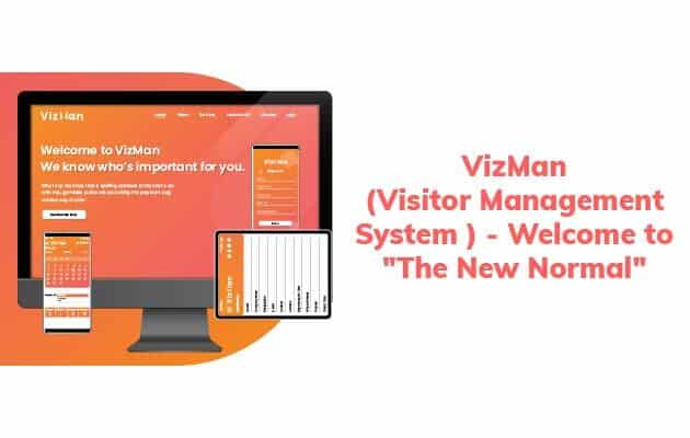 """VizMan (Visitor management system )- Welcome to """"The New Normal"""""""